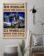 18 Wheels Move The World - 2 Wheels Move The Soul Poster