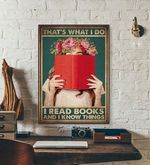 Thats What I Do I Read Book and I Know things wall poster