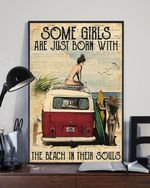 Some Girls Are Just Born With The Beach In Their Souls Poster No Frame