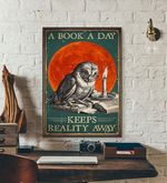 A Book A Day Keeps Reality Away wall poster