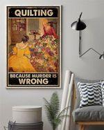 Retro Quilting Because Murder Is Wrong Poster Canvas