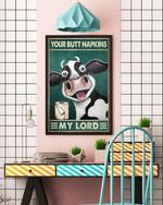 Your Butt Napkins My Lord Poster Funny Cow Decor, Bathroom Decor Animal Nursery Decor Cow Poster No Frame