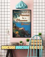 Hawaiian mermaid Poster In a world full of princesses No Framed Poster