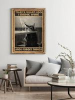 That's What I do I Drink Wine And I Forget Things Sleeping Tabby Cat Home Decor Poster