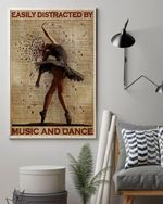 Music Poster, Easily Distracted by Music and Dance Ballet Listen To Music Taste of Music Poster Dance Art
