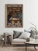 That's What I Do I Play Chess & I Know Things Funny Cat Library Decor Poster
