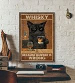 Whiskey Because Murder is Wrong cat poster