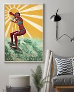 Surfing Surf Surfboard Girl Everything Will Kill You So Choose Something Fun Poster Home Living Decor Poster Canvas