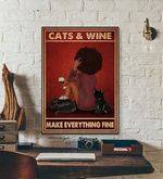 Cats and Wine Make Everything Fine cat poster