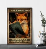 Thats what I do I read books and I know things poster