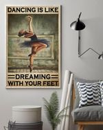 Dancing Is Like Dreaming With Your Feet Vinyl Wall Home Decor Art
