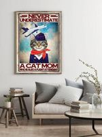 Never Underestimate A Cat Mom Who Is Also A Flight Attendant Tabby Cat Poster