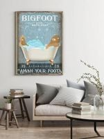 Bigfoot bath soap co wash your foots Bathroom Decor Poster