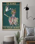 Be Kind To Your Mind Poster Canvas