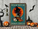 Stay Wild Moon Child Wicked Witch Halloween Art Halloween poster