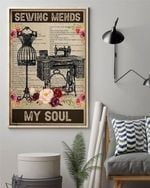 Sewing Mends My Soul Vertical Poster, Sewing Poster Canvas