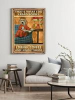 Schnauzer That's what I do I Read Books I Drink Coffee And I Know Things Poster
