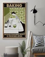 BAKING Because Punching People Is Frowned Upon Vertical Poster Canvas