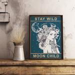 Stay Wild Moon Child Unique s Vintage Spiritual Art Quote poster