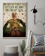 Into The Forest Poster I Go To Lose My Mind And Find My Soul No Framed Poster