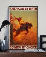 American By Birth Cowboy By Choice Poster No Framed