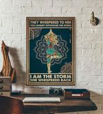 They Whispered To Her You Cannot Withstand The Storm I Am The Storm She Whispered Back yoga poster