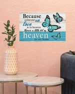 Butterfly Someone We Love Is In The Heaven Poster Canvas