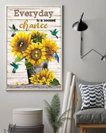 Everyday Is Second Chance Poster No Framed