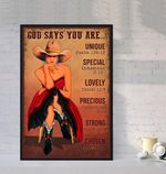 God Says You Are Unique Special Lovely Precious Strong Choosen Cowgirl Vintage poster