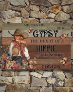 A Cowgirl She Has The GYPSY Poster No Framed