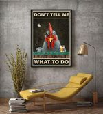 Chicken Don't Tell Me What To Do Wall Poster