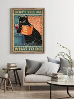 Black Cat How to Train Your Human Don't Tell Me What To Do Home Decor Poster