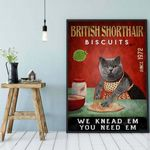 Cat poster British Shorthair biscuits poster We Knead Em You Need Em cat poster