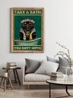 Black Cat Take A Bath You Dirty Hippie Vintage Bathroom Decor Poster