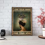 Lose your Mind Find Your Soul wall poster