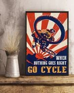 Bicycle Poster - When Nothing Goes Right-Go Cycle Poster - Vintage Bicycle Poster - Mountain Bike Poster -  Cycling Art Wall Decor