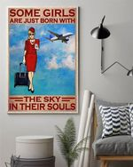Flight attendant Some girls are just born with the sky in their souls Poster Canvas