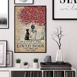 Once Upon A Time There Were A Girl Who Really Love Dogs poster
