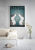 PitBull Coffee Co Premium Quality Poster