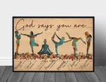 God Says You Are Unique Special Lovely Precious Strong Chosen Forgiven Yoga poster