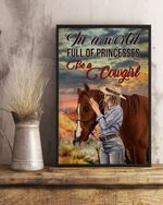 A Cowgirl Vintage Poster In A World Full Of Princesses Be A Cowgirl Girls Love Horses, Hippie, Riding Horses, Poster No Frame