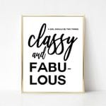 A girl should be two things classy and fabulous Coco Quote poster