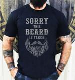 Sorry this beard is taken tshirt