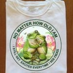 No matter how old i am i still excited everytime i see frogs tshirt