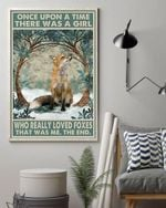 Once upon a time there was a girl who really loved foxes poster canvas