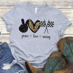 Peace love racing for racer shirt