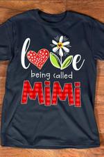 Love being called mimi tshirt