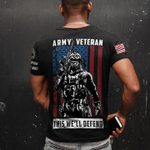 Army veteran this we'll defend tshirt