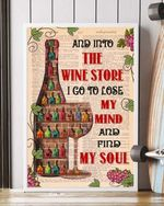And into the wine store i go to lose my mind and find my soul poster