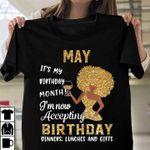 May it's my birthday month so i accepting birthday tshirt